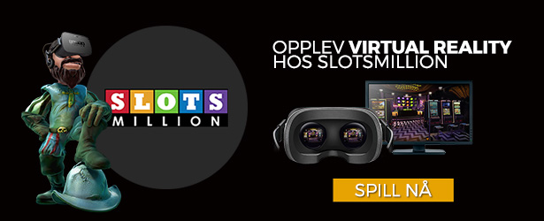 Spill Virtual Reality Casino hos SlotsMillion casino!